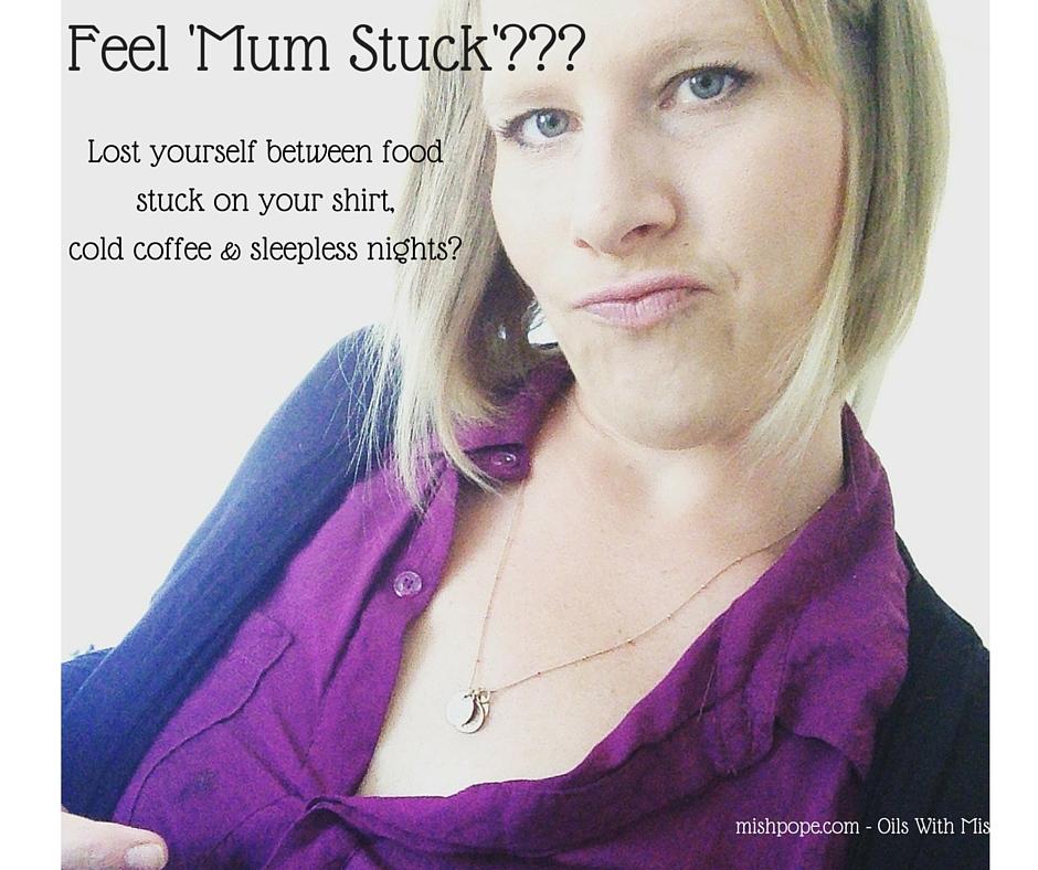 Mum Stuck